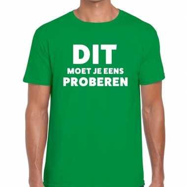 Dit moet je eens proberen beurs/evenementen t shirt groen heren