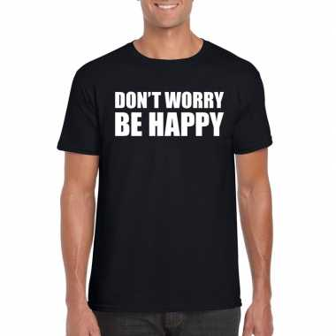 Dont worry be happy tekst t-shirt zwart heren