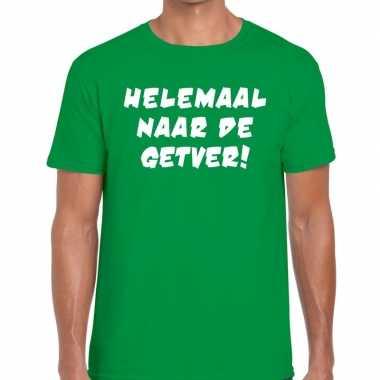 Helemaal naar getver tekst t shirt groen heren
