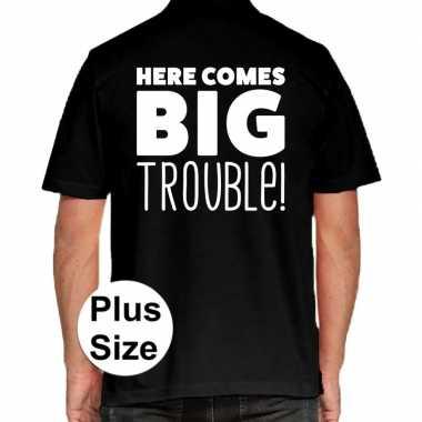 Here comes big trouble grote maten poloshirt zwart heren