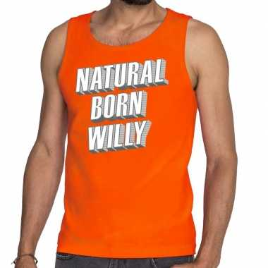 Oranje natural born willy tanktop / mouwloos shirt he