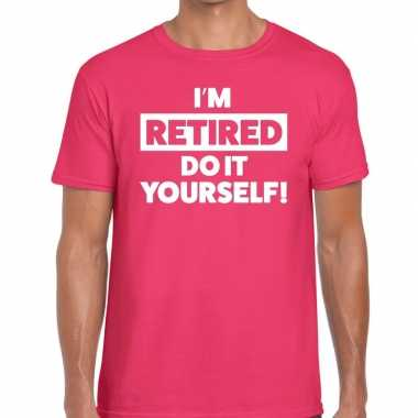 Pensioen i am retired do it yourself t shirt roze heren