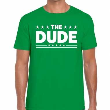 The dude tekst t shirt groen heren