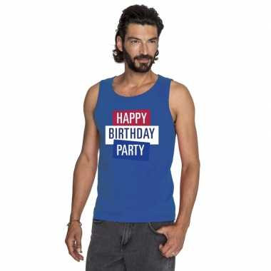 Toppers blauw toppers happy birthday party mouwloos shirt heren