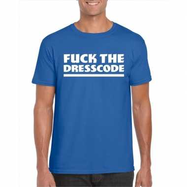 Toppers fuck the dresscode heren t shirt blauw