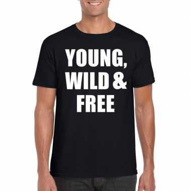 Young, wild and free tekst t shirt zwart heren