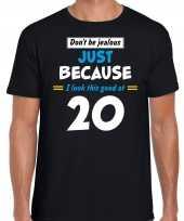 Dont be jealous just because i look this good at verjaardag cadeau t-shirt zwart heren 10271251