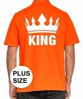 Grote maten koningsdag poloshirt king oranje heren