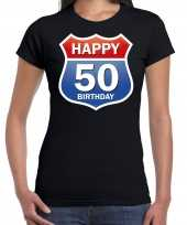 Happy birthday jaar sarah verjaardag t-shirt route bordje zwart dames