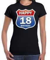 Happy birthday jaar verjaardag t-shirt route bordje zwart dames